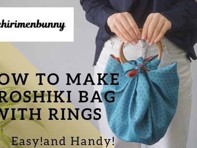 DIY How to make Furoshiki bag with rings.