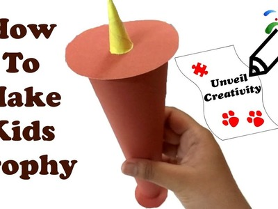 DIY: Recycle old chart paper to create Trophy for Kids - Super easy Kids Project