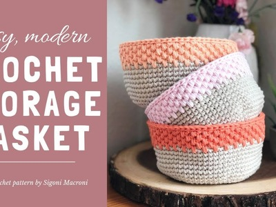 Easy Modern Crochet Storage Basket Tutorial - Free Beginner Crochet Pattern using Single Crochet