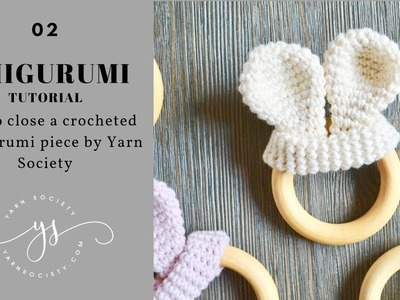 How to Close A Crochet Amigurumi Piece