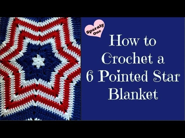 How to Crochet a 6 Point Star Blanket ???? So Fun & Easy to Make