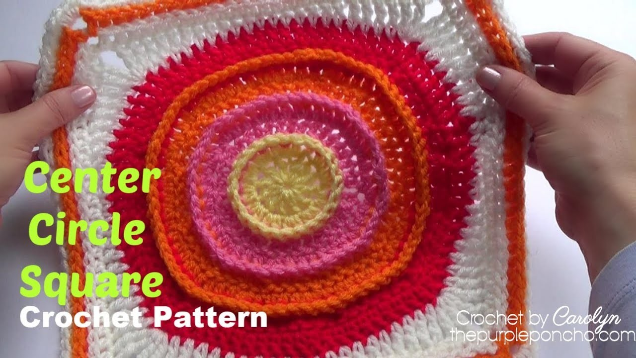 How To Crochet Center Circle Square