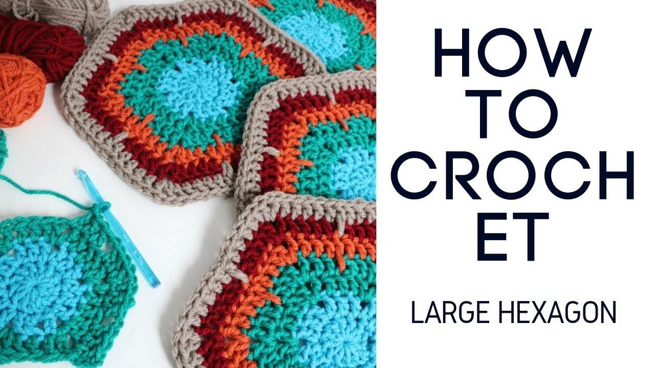 How to Crochet Large Hexagon