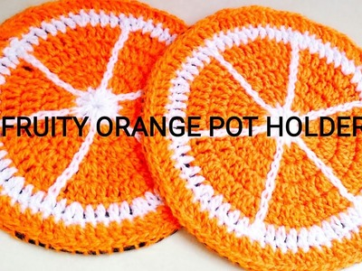 How to crochet Orange Coaster - Crochet Fruity Pot Holder 1 (lovely result with felt)