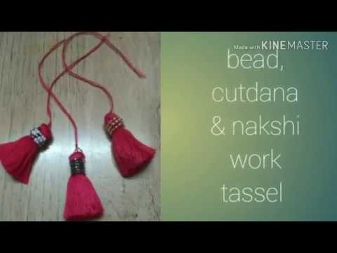 Tassel making, (latkan banana) how to make cutdan bead's nakshi material. small,superb, easy to make