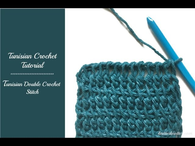 Tunisian Crochet Tutorial - How to make a Tunisian Double Crochet Stitch - Right Handed
