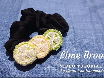 Tutorial for Beginners : Simple and Easy How to Crochet Lime Brooch