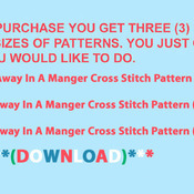 CRAFTS Away In A Manger Cross Stitch Pattern***LOOK***Buyers Can Download Your Pattern As Soon As They Complete The Purchase