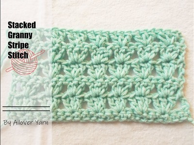 Crochet: Stacked Granny Stripe Stitch