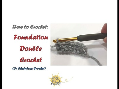 How to Crochet Lesson 12- Foundation Double Crochet