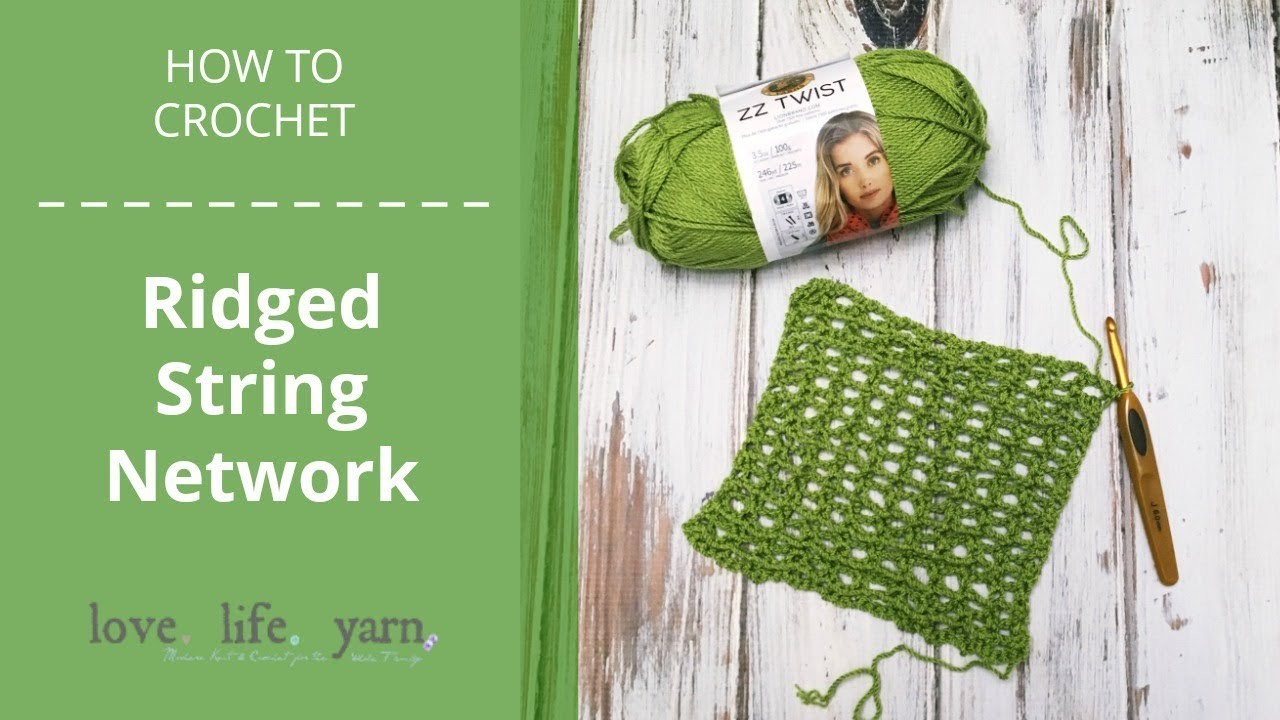 How to Crochet: Ridged String Network