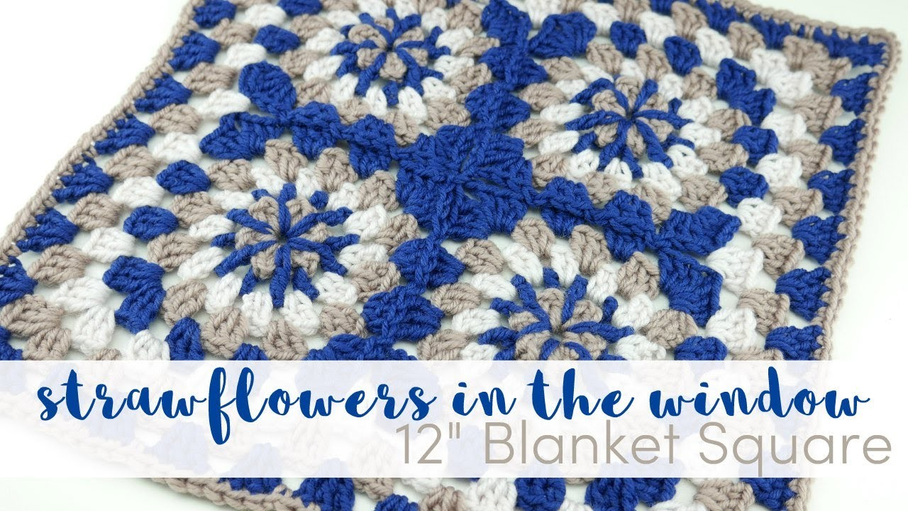 """How To Crochet The Strawflowers In The Window 12"""" Square"""