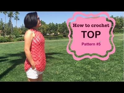How to crochet TOP pattern #5