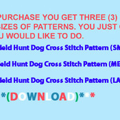 ( CRAFTS ) Field Hunt Dog Cross Stitch Pattern***L@@K***Buyers Can Download Your Pattern As Soon As They Complete The Purchase