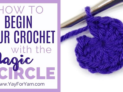How to Begin Your Crochet with the Magic Circle | Yay For Yarn