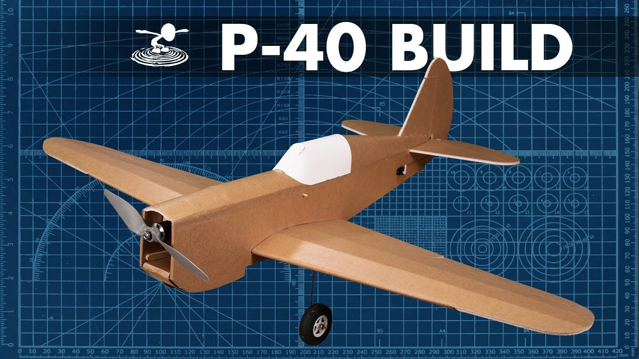How to Build the FT P-40 Warhawk. BUILD