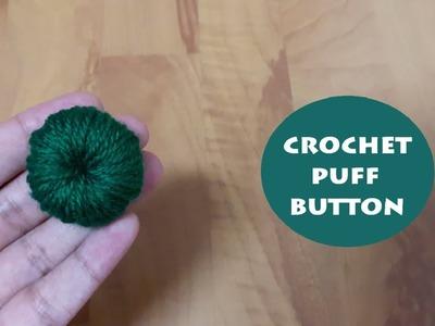 How to crochet a puff button? | !Crochet!
