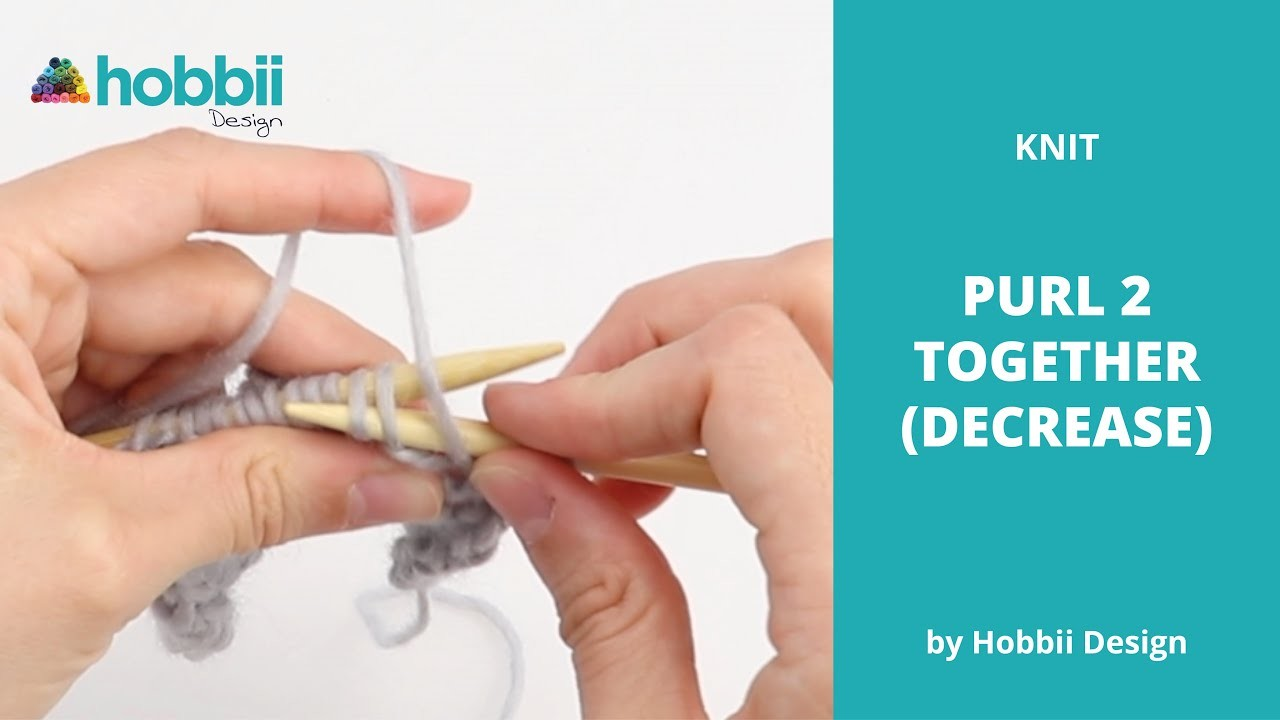 How to Decrease - Purl 2 Together
