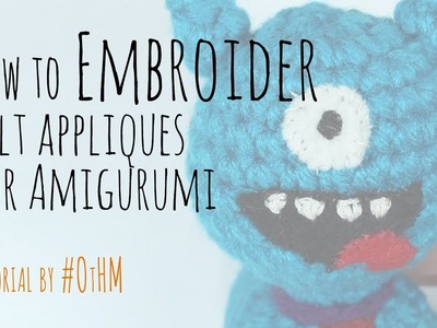 How to Embroider a face onto Amigurumi - use felt & thread to make a face