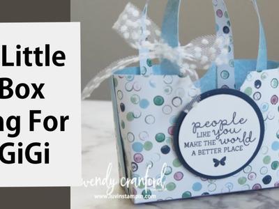 How To Make A Tiny Box Bag for GiGi