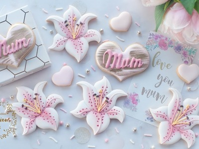How to make Lily cookies for Mother's Day