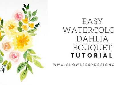How To Paint a Loose Watercolor Dahlia Bouquet | #WATERCOLOR #TUTORIAL