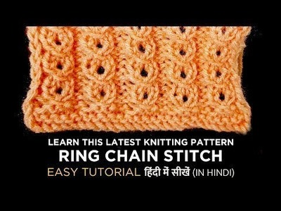 Latest.Easy Knitting Pattern - Ring Chain Stitch  - My Creative Lounge