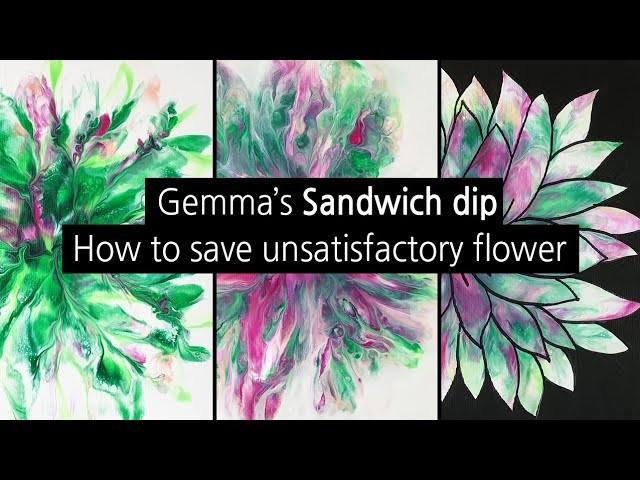 (114) Sandwich dip _ How to save unsatisfactory flower _ Three canvases _ Designer Gemma77