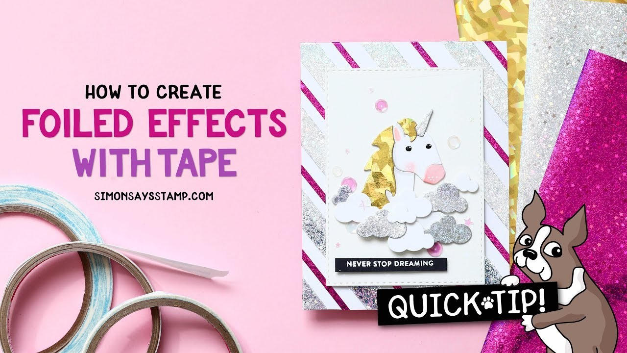 Cardmaking and Papercrafting How To's: Foiling with Tape