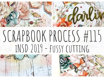 INSD 2019 - Fussy Cutting | SCRAPBOOK PROCESS 115 | Mintay Birdsong | ms.paperlover