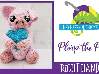 Plorp the Pig Amigurumi Crochet Pattern Right Handed