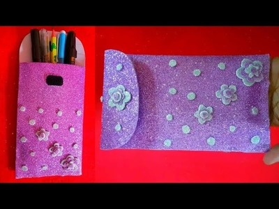 DIY: How to make glitter foam sheet pencil bag very easy hand craft tutorial????