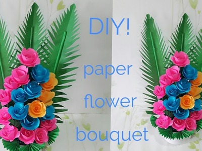 DIY Paper Flower Bouquet | how to make beautiful paper flower bouquet | Room decoration