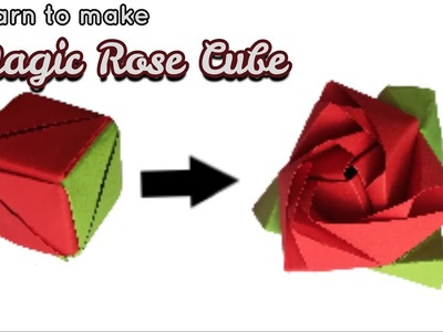 Magic Cube Rose : 9 Steps (with Pictures) - Instructables | 300x400