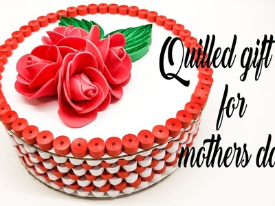How to make quilling gift box | quilling gift box ideas | DIY gift box for mothers day