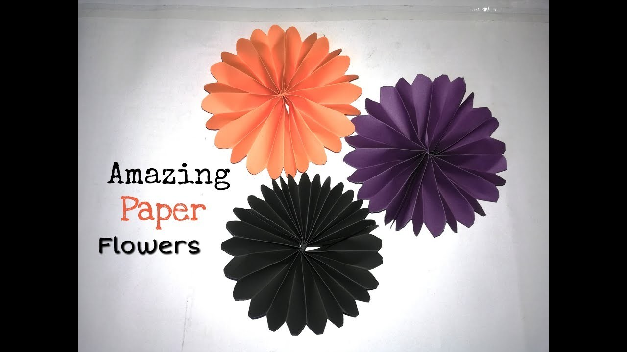 Amazing !!! DIY - Paper Flowers Ideas !! Very Easy To Make !! Paper Crafts I deas 2019