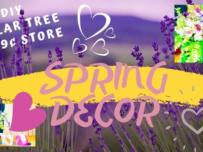 DIY BEAUTIFUL SPRING CENTERPIECES & DECOR | CRAFT WITH ME | DOLLAR TREE & 99¢ STORE | INEXPENSIVE