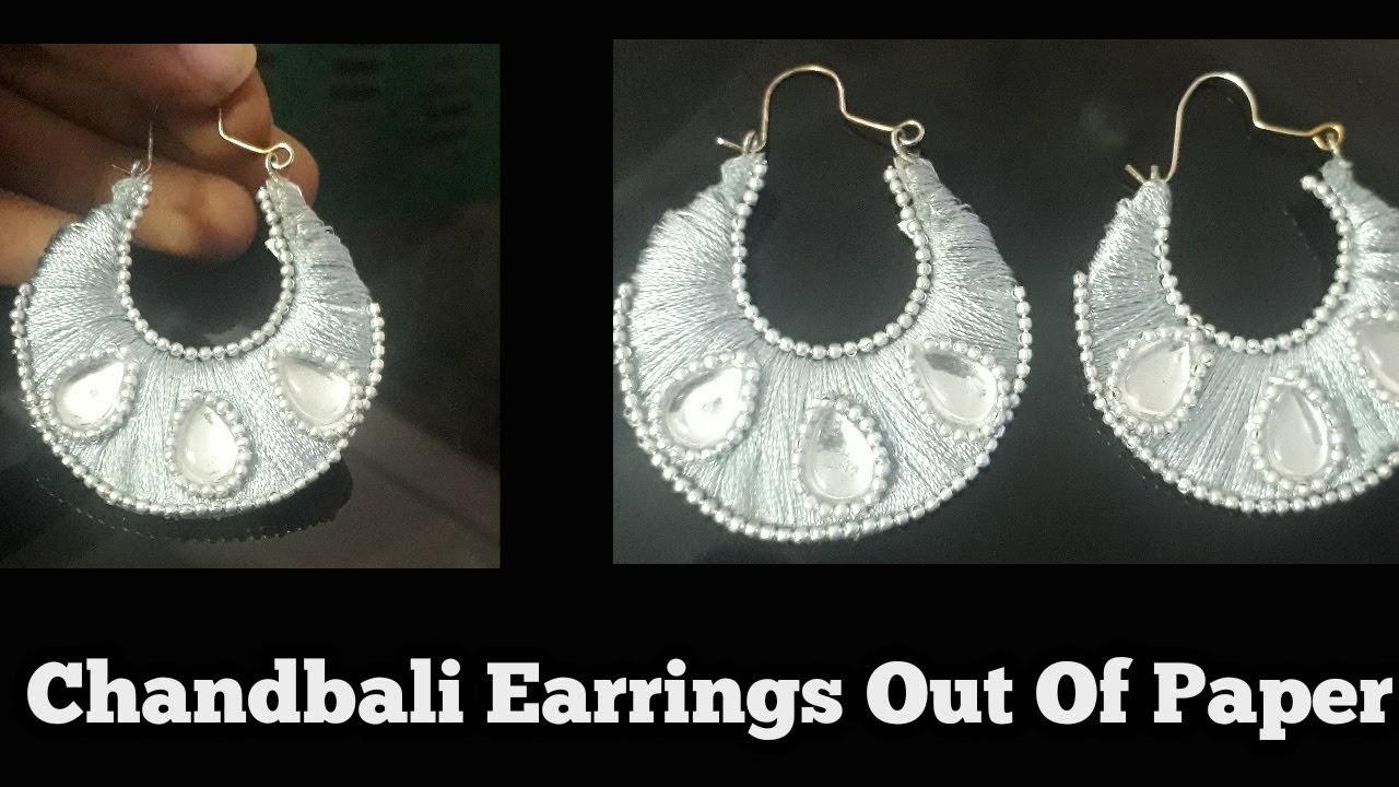 DIY    Chandbali Shaped Earrings Out of Paper    Silk thread Earrings   