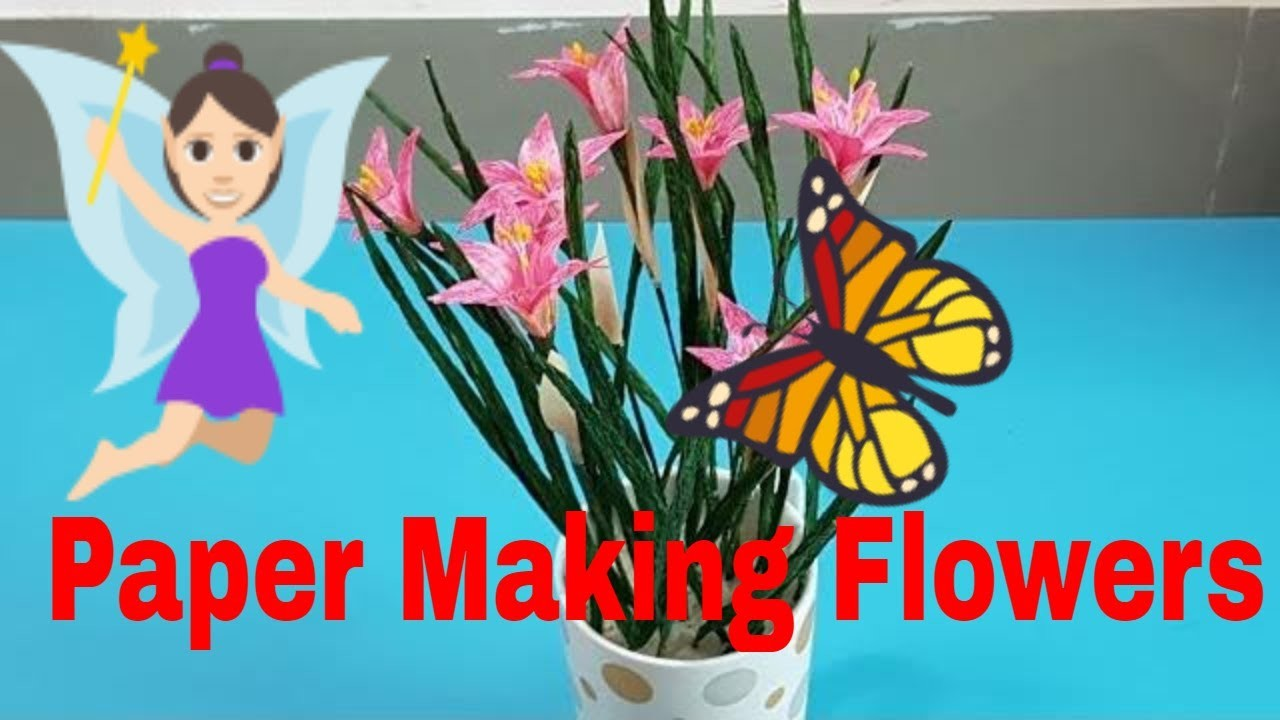 Easy Making Flowers with Paper - Make Flowers Paper Crafts - DIY Paper Making  Flowers Step by Step