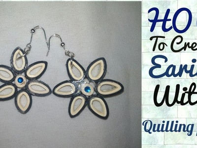 How to make flower earing with Quilling paper