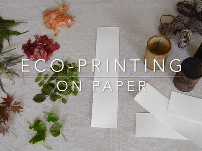 Eco-printing on paper tutorial: how to eco-print with a rusty can