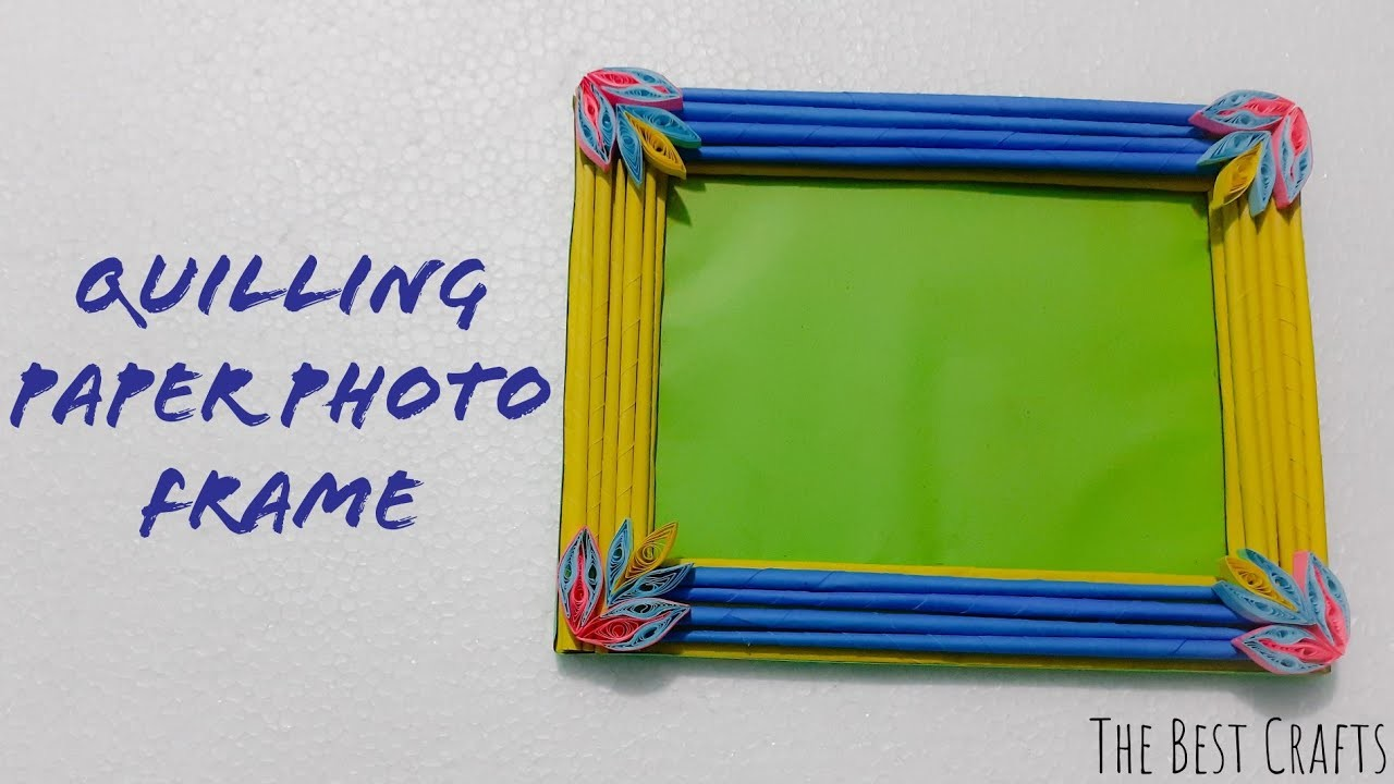 Quilling Paper Photo Frame | Exclusive Photo Frame Design | The Best Crafts