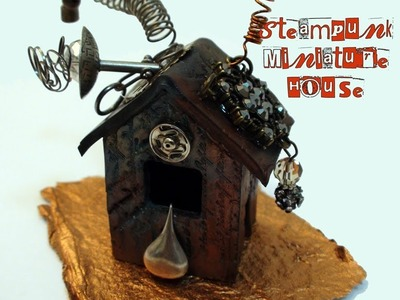 DIY: How To Make a Steampunk House With Polymer Clay