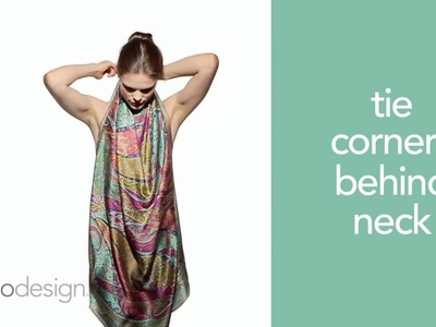 Echo Design How to Tie a Scarf #5 - The Halter Blouse