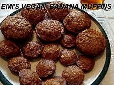 Emi's Vegan BANANA MUFFINS, quick and easy, vegetarian cooking