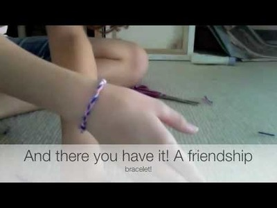 How to make a friendship bracelet ( Really easy quick way)