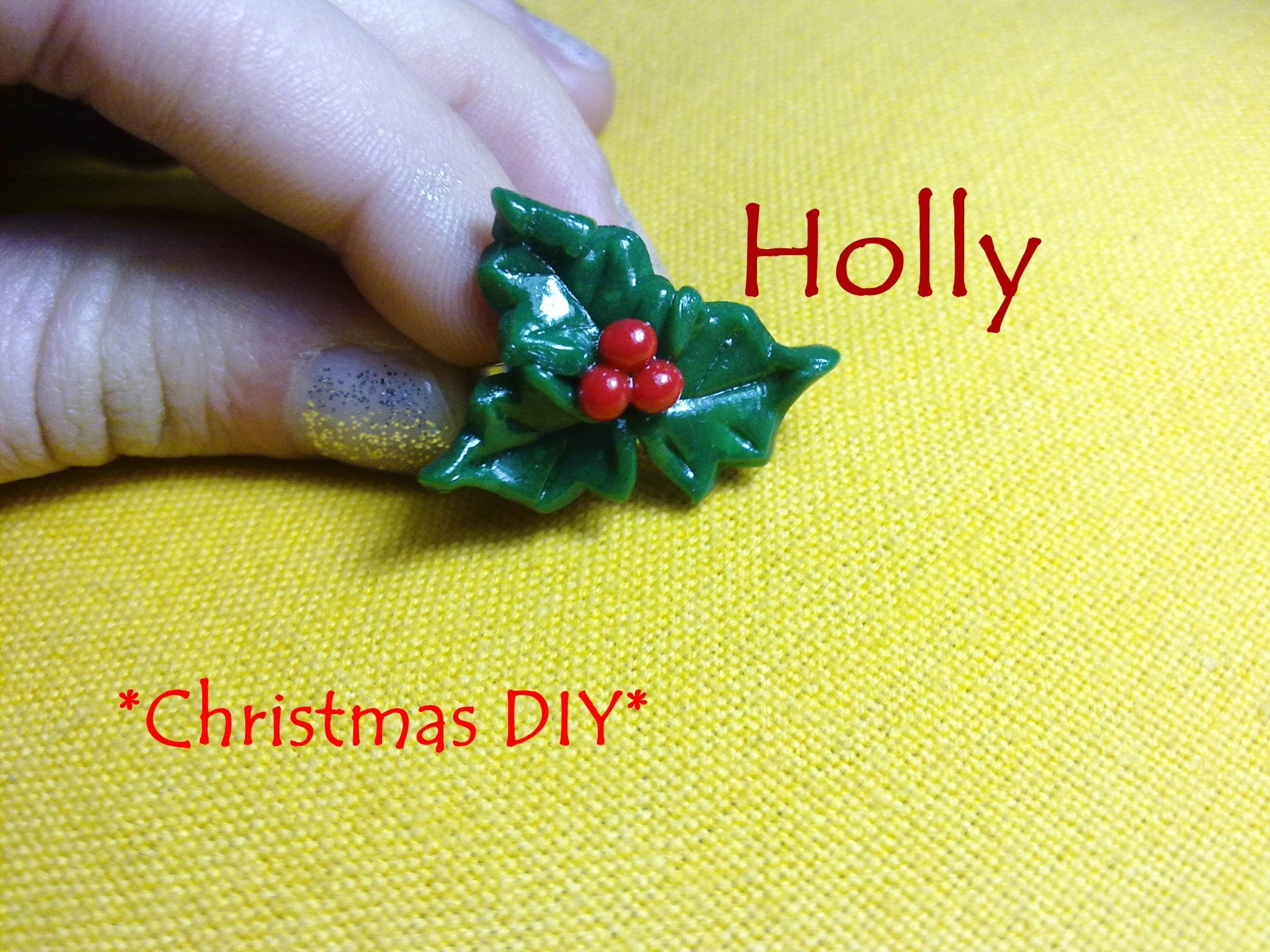 How to make a Holly╰☆╮Come realizzare un Agrifoglio ✰ Christmas DIY ▷ Polymer Clay Tutorial