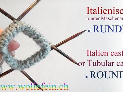Italienischer Maschenanschlag in Runden - Italian Tubular Cast On in Rounds