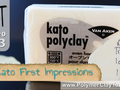 Kato Polyclay First Impressions - Polymer Clay Tutor