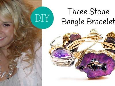 Three Stone Bangle Bracelet Tutorial